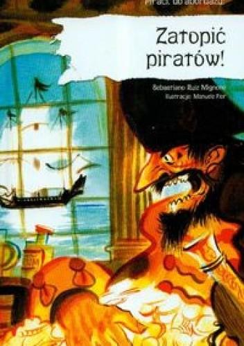 Okładka książki Zatopić piratów!