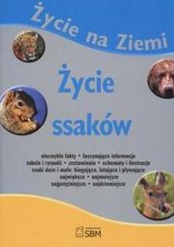 Okładka książki Życie na ziemi Życie ssaków