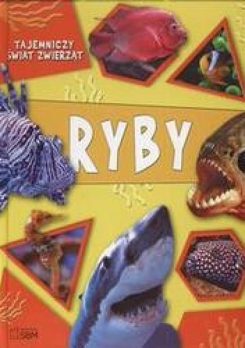 Okładka książki Tajemniczy świat zwierząt Ryby