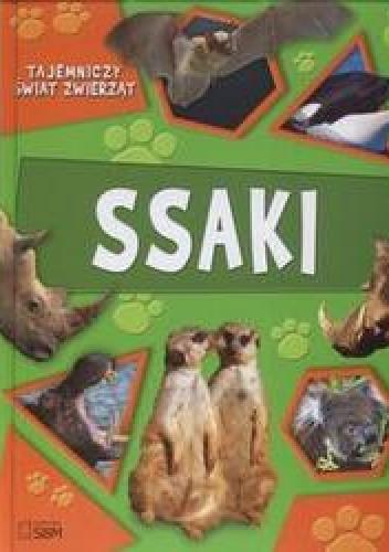 Okładka książki Tajemniczy świat zwierząt Ssaki