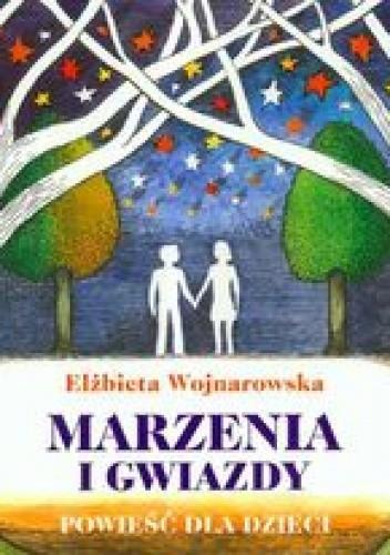 Okładka książki Marzenia i gwiazdy