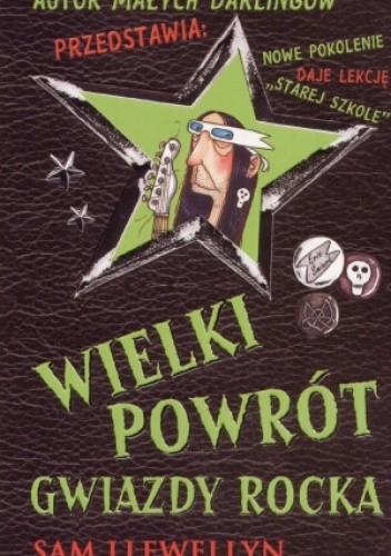 Okładka książki Wielki powrót gwiazdy rocka