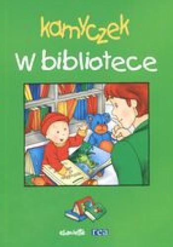 Okładka książki Kamyczek. W bibliotece /Dokoła nas