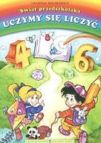 Okładka książki świat przedszkolaka Uczymy się liczyć
