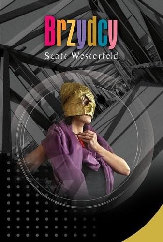 Brzydcy - Scott Westerfeld