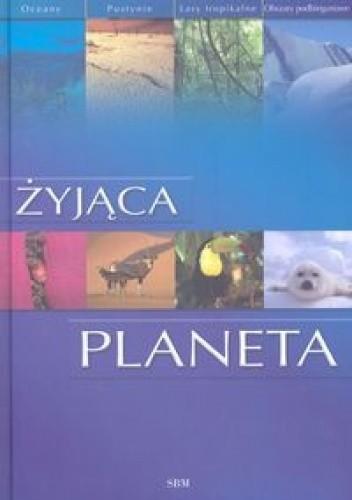 Okładka książki Żyjąca planeta