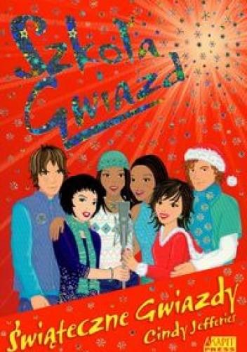 Okładka książki Szkoła Gwiazd: Świąteczne gwiazdy