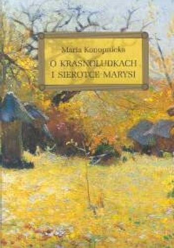 Okładka książki O krasnoludkach i sierotce Marysi