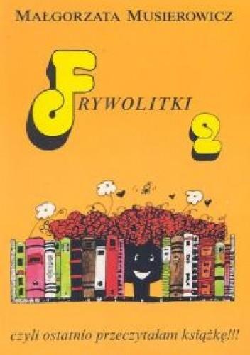 Okładka książki Frywolitki 2, czyli ostatnio przeczytałam książkę!!!