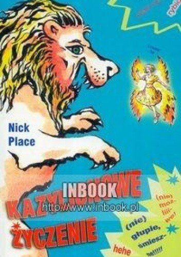 Okładka książki Kazylionowe życzenie - Place Nick