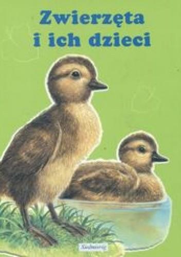 Okładka książki Zwierzęta i ich dzieci
