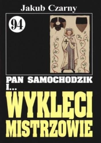 Okładka książki Pan Samochodzik i wyklęci mistrzowie