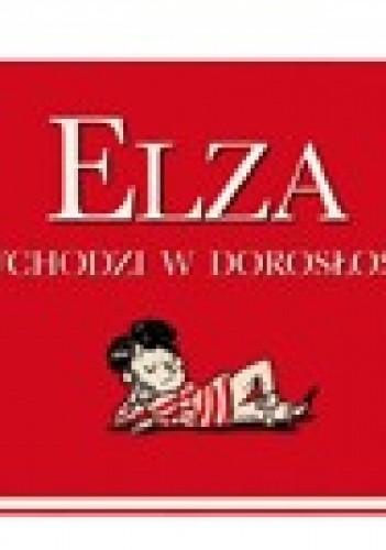 Okładka książki Elza wchodzi w dorosłość