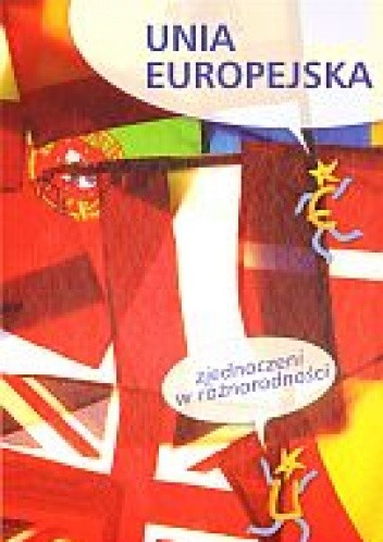 Okładka książki Unia Europejska. zjednoczeni w różnorodności
