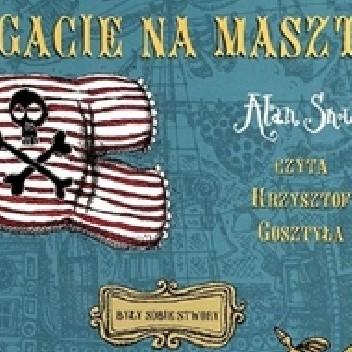 Okładka książki Gacie na maszt!