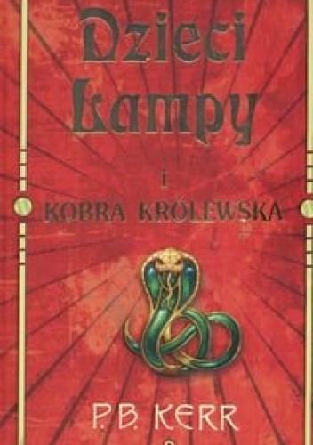 Okładka książki Dzieci lampy i kobra królewska
