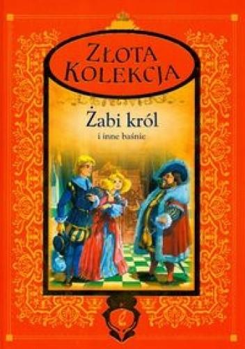 Okładka książki złota kolekcja Żabi król i inne baśnie