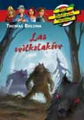 Okładka książki Las wilkołaków