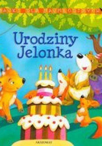 Okładka książki Bajki dla najmłodszych. Urodziny jelonka