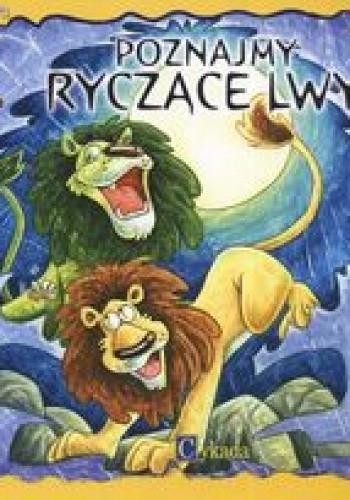 Okładka książki Poznajemy ryczące lwy