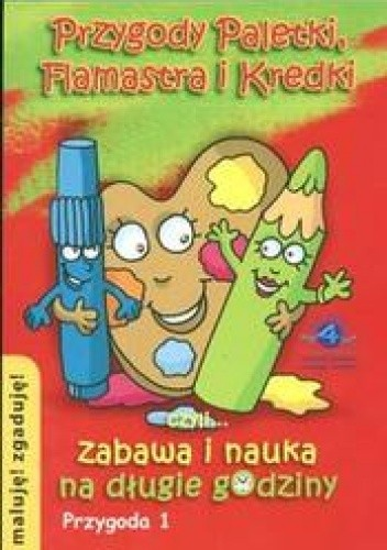 Okładka książki Przygody Paletki Flamastra i Kredki 1