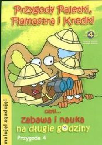Okładka książki Przygody Paletki Flamastra i Kredki 4