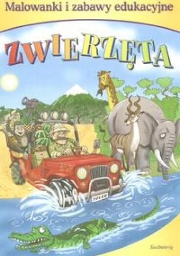 Okładka książki zwierzęta-malowanki i zabawy edukacyjne