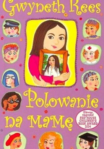 Okładka książki Polowanie na Mamę