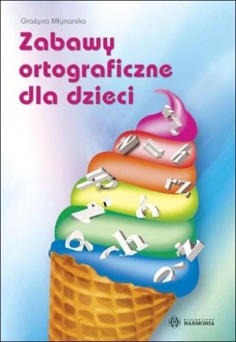 Okładka książki Zabawy ortograficzne dla dzieci