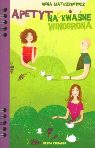 Okładka książki Apetyt na kwaśne winogrona