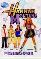 Hannah Montana. Przewodnik