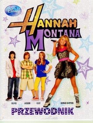Okładka książki Hannah Montana. Przewodnik