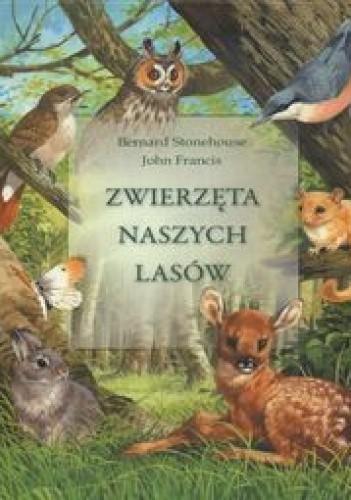 Okładka książki zwierzęta naszych lasów