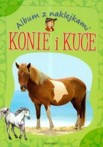 Okładka książki Album z naklejkami Konie i kuce