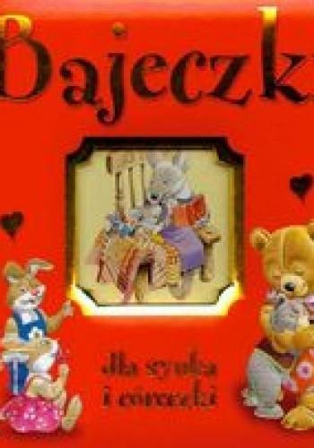 Okładka książki Bajeczki dla synka i córeczki