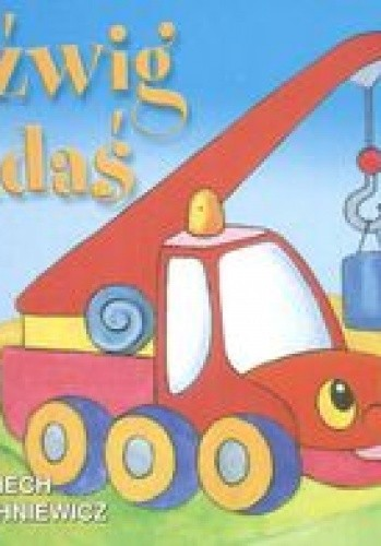 Okładka książki Dźwig Adaś