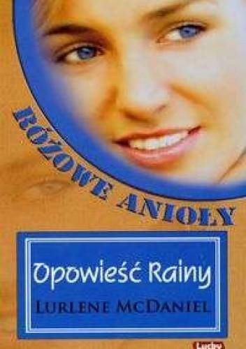 Okładka książki Opowieść Rainy. Różowe Anioły