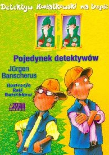 Okładka książki Pojedynek detektywów /Detektyw kwiatkowski na tropie