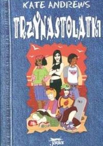 Okładka książki Trzynastolatki