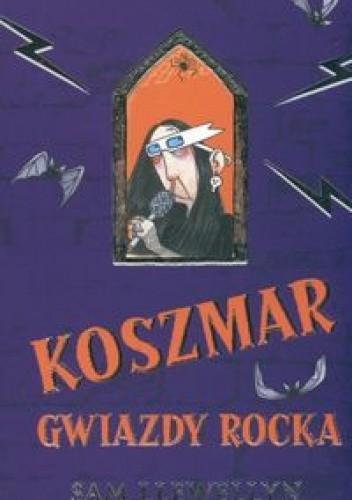 Okładka książki Koszmar gwiazdy rocka