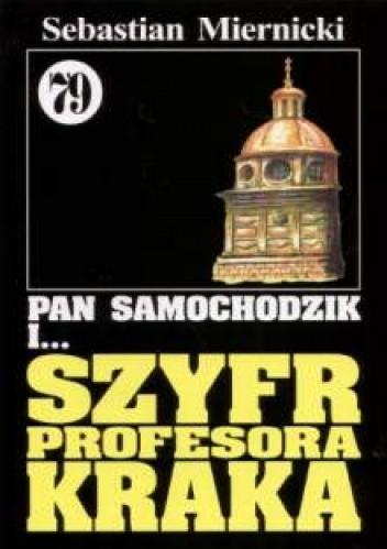 Okładka książki Pan Samochodzik i Szyfr profesora Kraka