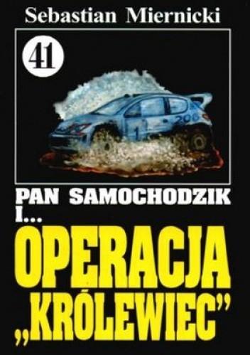Okładka książki Pan Samochodzik i operacja Królewiec