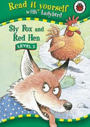 Okładka książki Read it Yourself: Sly Fox and Red Hen