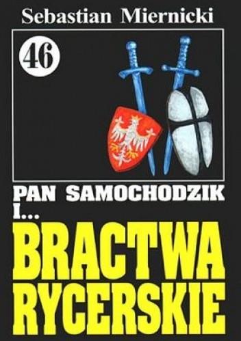 Okładka książki Pan Samochodzik i Bractwa Rycerskie