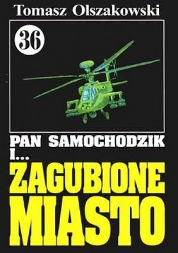 Okładka książki Pan Samochodzik i zagubione miasto