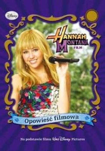 Okładka książki Hannah Montana Opowieść filmowa