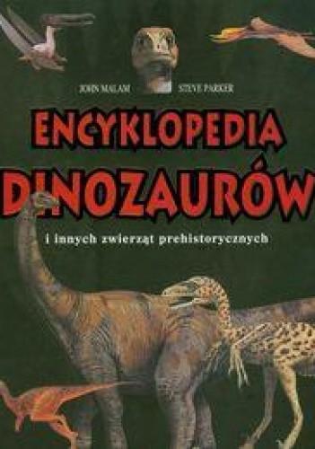 Okładka książki Encyklopedia dinozaurów i innych zwierząt prehistorycznych