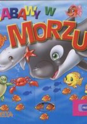 Okładka książki zabawy w morzu Przesuwanki
