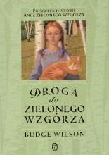 Okładka książki Droga do Zielonego Wzgórza