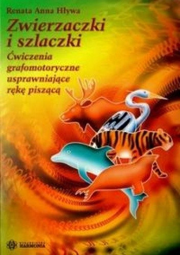 Okładka książki zwierzaczki i szlaczki cwiczenia grafomotoryczne usprawniające rękę piszącą